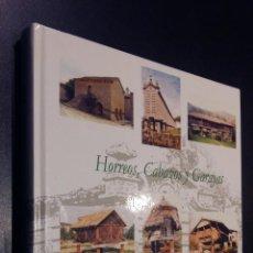 Libros de segunda mano: HORREOS CABAZOS Y GARAYAS GERONIMO LOZANO FUNDACION DURO FELGUERA . Lote 75634307