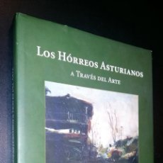 Libros de segunda mano: LOS HORREOS ASTURIANOS, A TRAVÉS DEL ARTE. / JUAN MANUEL MEJICA GARCÍA. Lote 75635855