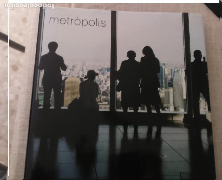 METROPOLIS - ARQUITECTURA - DISEÑO DE CIUDADES - FOTOGRAFIAS DE CIUDADES - EDICIONS 62 - 2007 (Libros de Segunda Mano - Bellas artes, ocio y coleccionismo - Arquitectura)