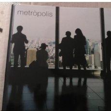 Libros de segunda mano: METROPOLIS - ARQUITECTURA - DISEÑO DE CIUDADES - FOTOGRAFIAS DE CIUDADES - EDICIONS 62 - 2007. Lote 76182419