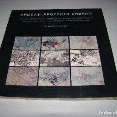 Libros de segunda mano: ARUCAS; PROYECTO URBANO. Lote 76414895
