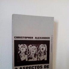 Libros de segunda mano: CHRISTOPHER ALEXANDER. 3 (TRES) ASPECTOS DE MATEMÁTICA Y DISEÑO.TUSQUETS EDITORES.1969.. Lote 76869147