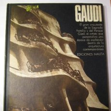 Libros de segunda mano: LIBRO ANTONI GAUDI GRANDES MAESTROS EDICIONES NAUTA AÑO 1970. Lote 133436403