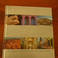 Libros de segunda mano: MÉXICO. MONUMENTOS DEL PATRIMONIO DE LA HUMANIDAD. Lote 77249333