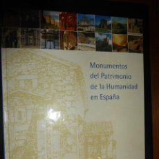 Libros de segunda mano: MONUMENTOS DEL PATRIMONIO DE LA HUMANIDAD EN ESPAÑA. Lote 77255957