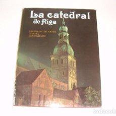 Libros de segunda mano: YURI VASÍLIEV. LA CATEDRAL DE RIGA. RMT79177. . Lote 77810753