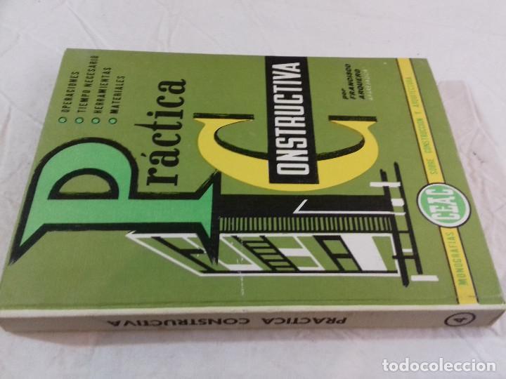 PRACTICA CONSTRUCTIVA-FRANCISCO ARQUEDO-Nº 4-MONOGRAFIAS CEAC-1963 (Libros de Segunda Mano - Bellas artes, ocio y coleccionismo - Arquitectura)