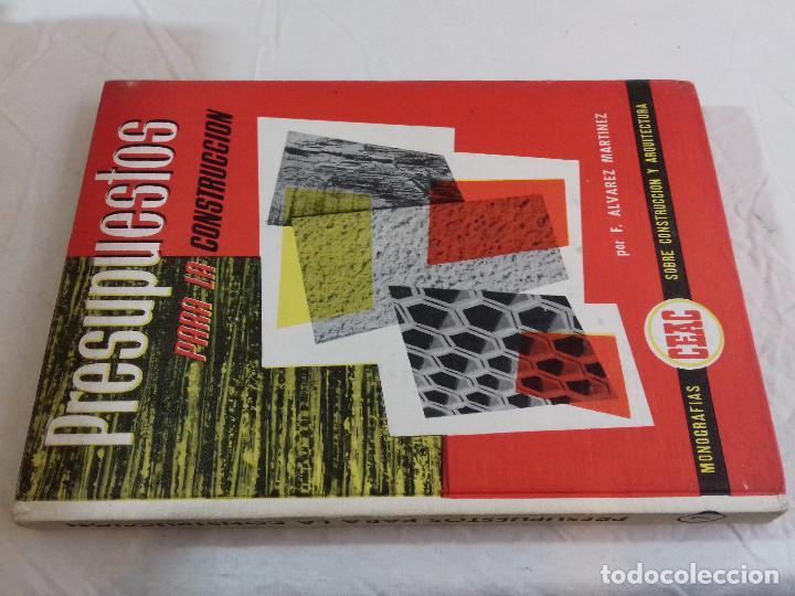 PRESUPUESTOS PARA LA CONSTRUCCION-F.ALVAREZ MARTINEZ-Nº 7-MONOGRAFIAS CEAC-1963 (Libros de Segunda Mano - Bellas artes, ocio y coleccionismo - Arquitectura)