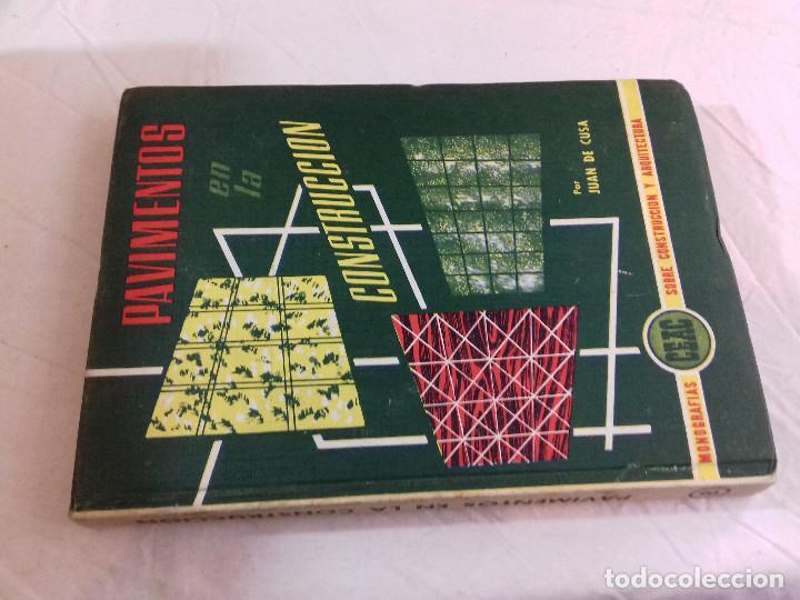 PAVIMENTOS EN LA CONSTRUCCION-JUAN DE CUSA--Nº 8-MONOGRAFIAS CEAC-1963 (Libros de Segunda Mano - Bellas artes, ocio y coleccionismo - Arquitectura)