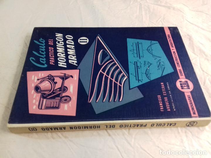 CALCULO PRACTICO DEL HORMIGON ARMADO (II)-FRANCISCO ARQUERO ESTEBAN-Nº 20-MONOGRAFIAS CEAC-1963 (Libros de Segunda Mano - Bellas artes, ocio y coleccionismo - Arquitectura)
