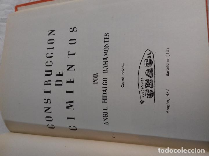 Libros de segunda mano: CONSTRUCCION DE CIMIENTOS-ANGEL HIDALGO BAHAMONTES-Nº 22-MONOGRAFIAS CEAC-1963 - Foto 2 - 78523509