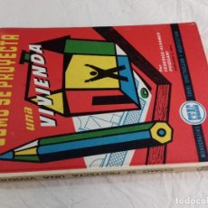 Libros de segunda mano: COMO SE PROYECTA UNA VIVIENDA-FEDERICO ULSAMER PUIGGARI-Nº 23-MONOGRAFIAS CEAC-1963. Lote 78523821