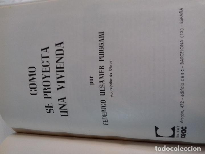 Libros de segunda mano: COMO SE PROYECTA UNA VIVIENDA-FEDERICO ULSAMER PUIGGARI-Nº 23-MONOGRAFIAS CEAC-1963 - Foto 2 - 78523821