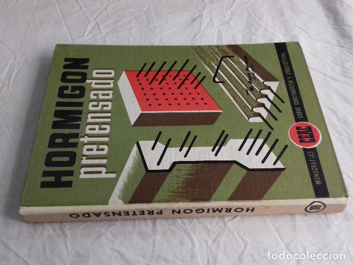 HORMIGON PRETENSADO-M. PAYA PELMADO-Nº 38-MONOGRAFIAS CEAC-1963 (Libros de Segunda Mano - Bellas artes, ocio y coleccionismo - Arquitectura)