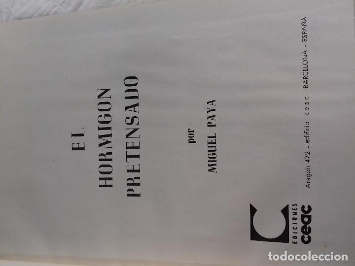 Libros de segunda mano: HORMIGON PRETENSADO-M. PAYA PELMADO-Nº 38-MONOGRAFIAS CEAC-1963 - Foto 2 - 78530401