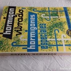 Libros de segunda mano: HORMIGON VIBRADO-HORMIGONES ESPECIALES-M.PAYA PEINADO-Nº 43-MONOGRAFIAS CEAC-1963. Lote 78532841