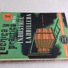 Libros de segunda mano: TECNICA Y PRACTICA DE LA INDUSTRIA LADRILLERA (I) -Nº 44-MONOGRAFIAS CEAC-1963. Lote 78533177