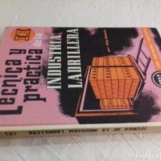 Libros de segunda mano: TECNICA Y PRACTICA DE LA INDUSTRIA LADRILLERA (II) -Nº 45-MONOGRAFIAS CEAC-1963. Lote 216683883