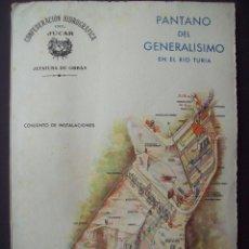 Libros de segunda mano: PANTANO DEL GENERALISIMO EN EL RIO TURIA. Lote 79361161