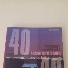 Libros de segunda mano: 40 ARQUITECTOS MENORES DE 40 TASCHEN 2001 DESCATALOGADO NUEVO. Lote 79822206