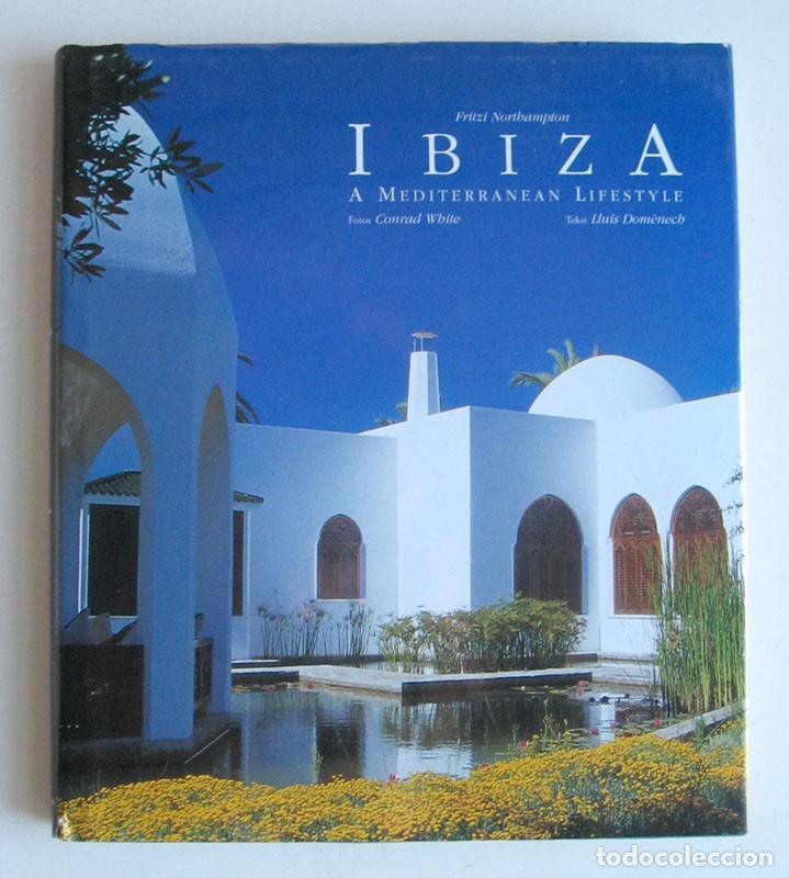 ibiza. un estilo de vida mediterráneo, por lluí - Comprar Libros de ...