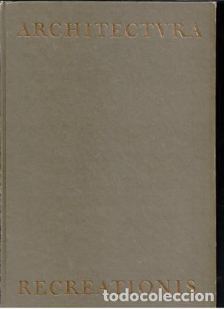 Libros de segunda mano: Architectura REcreationes, Joseph Furttenbach. Facsimil 1988 - Foto 2 - 80314641