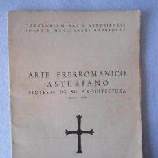 Libros de segunda mano: LIBRO ARTE PRERROMANICO ASTURIANO 1964. Lote 80491649