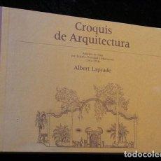 Libros de segunda mano: CROQUIS DE ARQUITECTURA - APUNTES DE VIAJE POR ESPAÑA , PORTUGAL Y MARRUECOS (1916 - 1958) LAPRADE. Lote 81668496