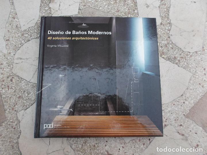 Dise o de ba os modernos 40 soluciones arquite comprar for Arquitectura banos modernos