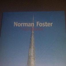 Libros de segunda mano: NORMAN FOSTER- OBRAS SELECCIONADAS Y ACTUALES DE FOSTER AND PARTNERS-PARANINFO REF.086. Lote 82010260