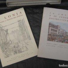 Libros de segunda mano: UNICOS, LIBRO LA LONJA VALENCIA SU REFLEJO A TRAVES DEL DIBUJO Y SU ENTORNO SOCIOCULTURAL . Lote 82506212