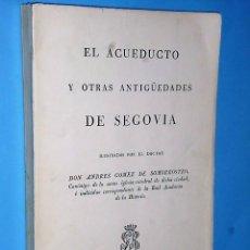 Libros de segunda mano: EL ACUEDUCTO Y OTRAS ANTIGÜEDADES DE SEGOVIA (FACSÍMIL). Lote 83584776