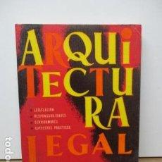 Libros de segunda mano: ARQUITECTURA LEGAL. JOSÉ ORTEGA GARCÍA, APAREJADOR . Lote 83733476