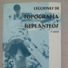 Libros de segunda mano: LECCIONES DE TOPOGRAFÍA Y REPLANTEOS - ANTONIO GONZALEZ CABEZAS . ED ECU. Lote 83877060