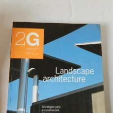 Libros de segunda mano: REVISTA INTERNACIONAL DE ARQUITECTURA 2G Nº 3 LANDSCAPE ARCHITECTURE 1997 DESCATALOGADA . Lote 83956896