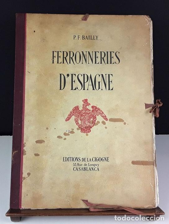 Libros de segunda mano: FERRONNERIES DESPAGNE. EJEMPLAR Nº 586. P. F. BAILLY. EDIT. DE LA CIGOGNE. 1952. - Foto 2 - 84017428