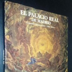 Libros de segunda mano: EL PALACIO REAL DE MADRID / FERNANDO CHUECA GOITIA Y FELIX LORRIO. Lote 84048248