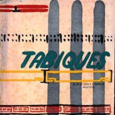 Libros de segunda mano: TABIQUES (DE LA JOYA/ALBIÑANA 1951) SIN USAR. Lote 84207260