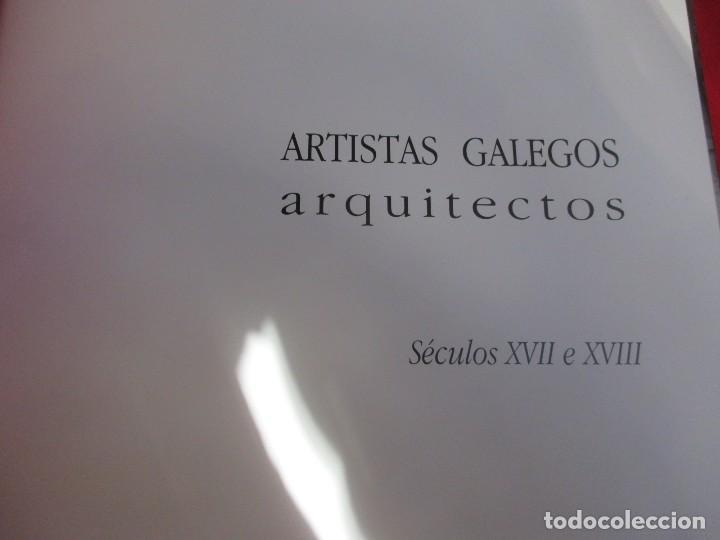 Libros de segunda mano: ARTISTAS GALEGOS, ARQUITECTOS ´ SECULOS XVII E XVIII ´ - EDI NOVA GALICIA 2004 VV.AA + INFO - Foto 2 - 85092772