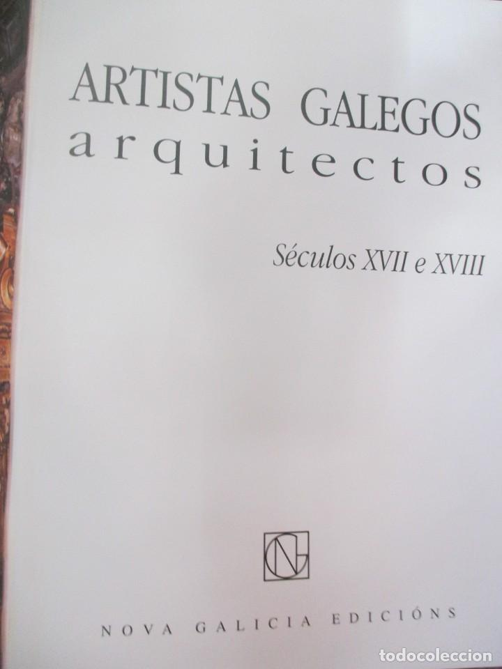 Libros de segunda mano: ARTISTAS GALEGOS, ARQUITECTOS ´ SECULOS XVII E XVIII ´ - EDI NOVA GALICIA 2004 VV.AA + INFO - Foto 3 - 85092772