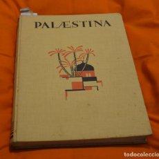 Libros de segunda mano: LUDWIG PREISS UND PAUL ROHRBACH BOOK 1925 PALÄSTINA UND DAS OSTJORDANLAND. Lote 85861272