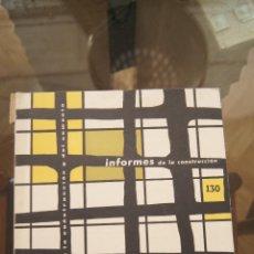 Libros de segunda mano: REVISTA, INFORMES DE LA CONSTRUCCIÓN, REVISTAS ARQUITECTURA, CONSTRUCCIÓN, CATÁLOGO, AÑOS 50,AÑOS 60. Lote 86036588