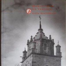 Libros de segunda mano: MONASTERIO DE VERUELA / GUÍA HISTÓRICA / JESÚS CRIADO / 2ª EDICIÓN 1993. Lote 86190364