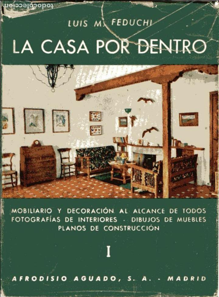La Casa Por Dentro 2 Vols Luis M Feduchii Comprar Libros De