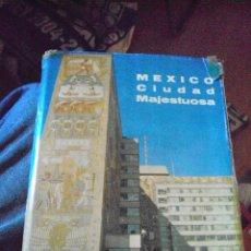 Libros de segunda mano: TÍTULOMÉXICO, CIUDAD MAJESTUOSA AUTOROCTAVIO COLMENARES VARGAS EDITOREXC?ELSIOR, 1961 . Lote 88647372