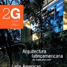 Libros de segunda mano: 2G REVISTA INTERNACIONAL DE ARQUITECTURA Nº8 - ARQUITECTURA LATINOAMERICANA. Lote 89230344