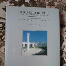 Libros de segunda mano: RICARDO BOFILL -TALLER DE ARQUITECTURA: EDIFICIOS Y PROYECTOS 1960-1985. ED. GUSTAVO GILI. . Lote 89269876