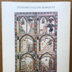 Libros de segunda mano: EL APAREJADOR EN LA HISTORIA DE LA ARQUITECTURA - TEODORO FALCÓN MÁRQUEZ - AÑO 1981. Lote 90670255