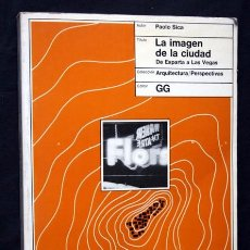 Libros de segunda mano: LA IMAGEN DE LA CIUDAD - DE ESPARTA A LAS VEGAS - PAOLO SICA - GUSTAVO GILI . Lote 90742055