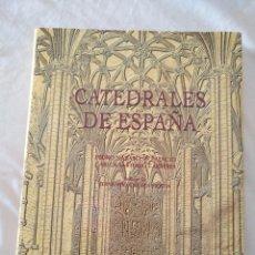 Libros de segunda mano: CATEDRALES DE ESPAÑA. PEDRO NAVASCUES Y CARLOS SARTHOU. ESPASA CALPE (1997). Lote 91140380